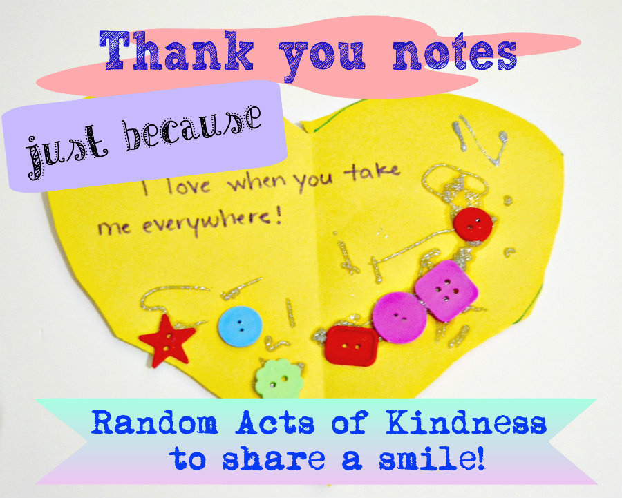 Thank you notes... just because - P is for Preschooler on Alldonemonkey.com {Random Acts of Kindness}