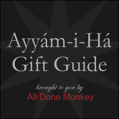 Ayyam-i-Ha Gift Guide 2013 - Alldonemonkey.com
