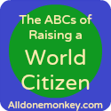 The ABCs of Raising a World Citizen