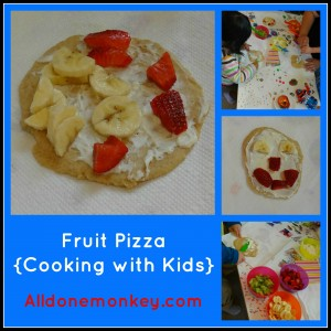 Fruit Pizza {Cooking with Kids} - Alldonemonkey on Little Artists Blog