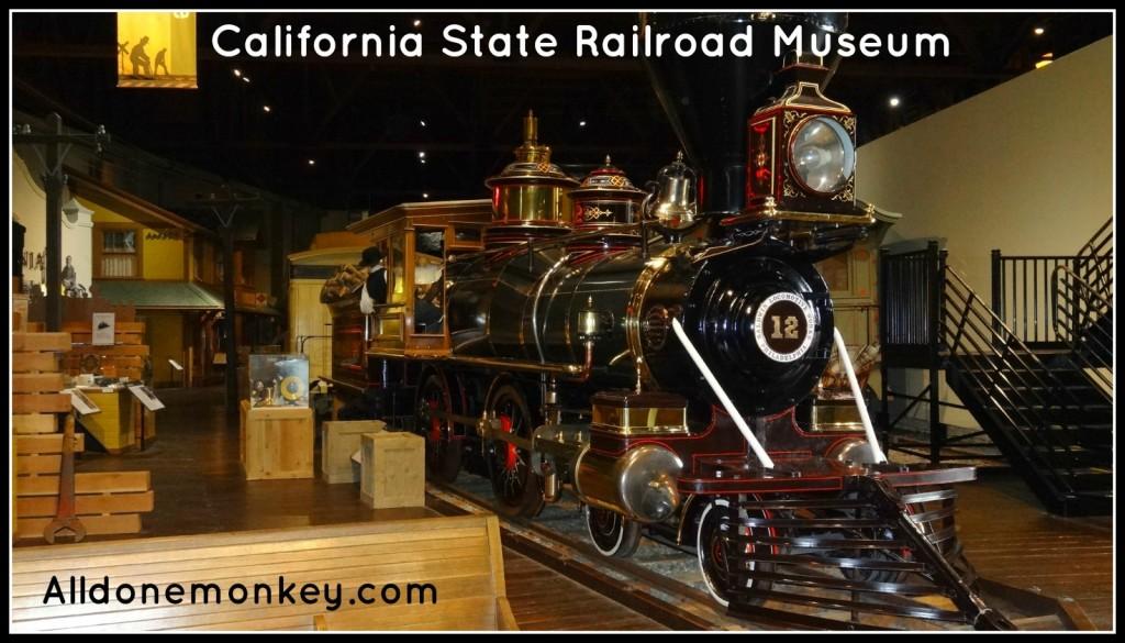 California State Railroad Museum - Alldonemonkey.com on Glittering Muffins