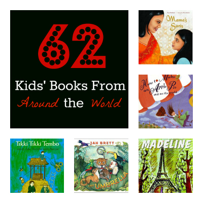 62 Kids' Books From Around the World - Playdough to Plato