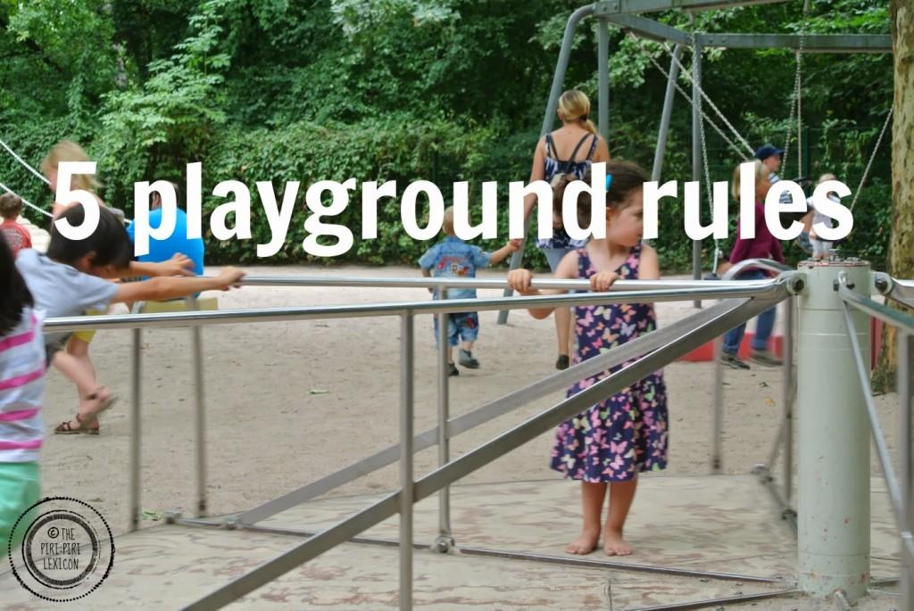 the piri-piri lexicon - 5 Playground Rules