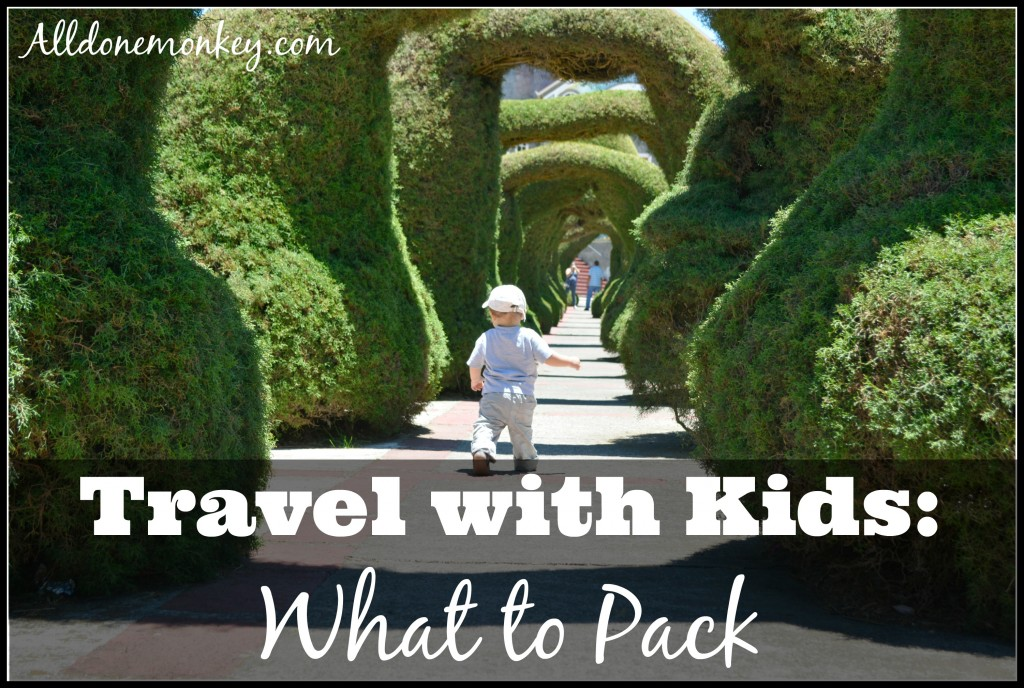 Travel with Kids: What to Pack | Alldonemonkey.com