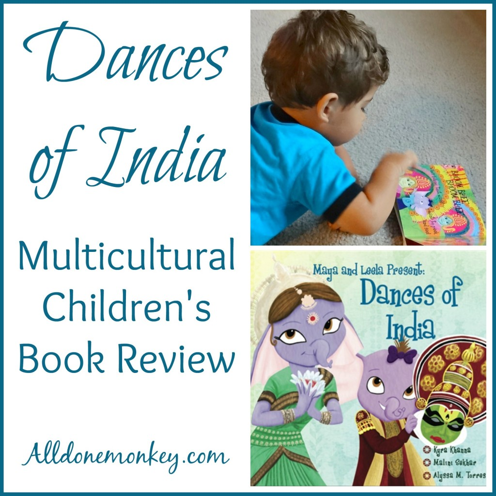 Dances of India: Multicultural Children's Book Review | Alldonemonkey.com