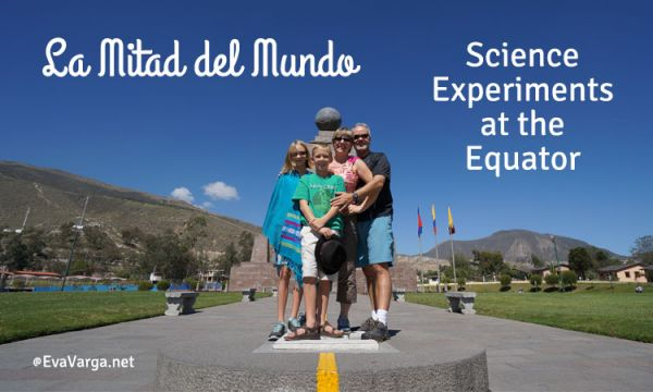 La Mitad del Mundo - Science at the Equator