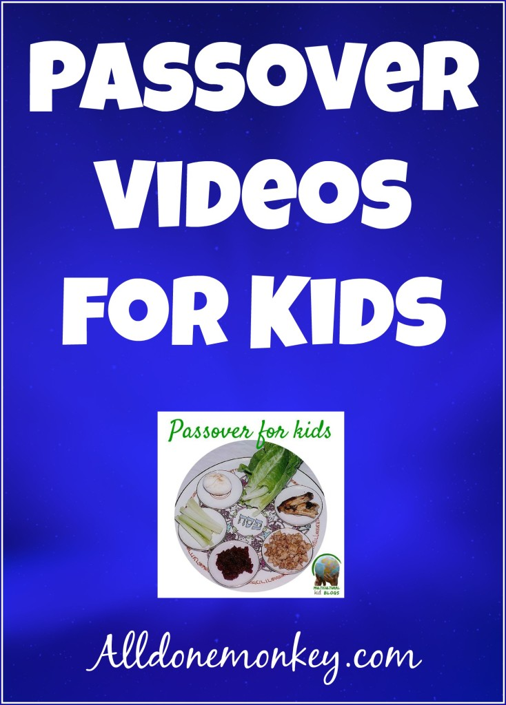 Passover Videos for Kids | Alldonemonkey.com