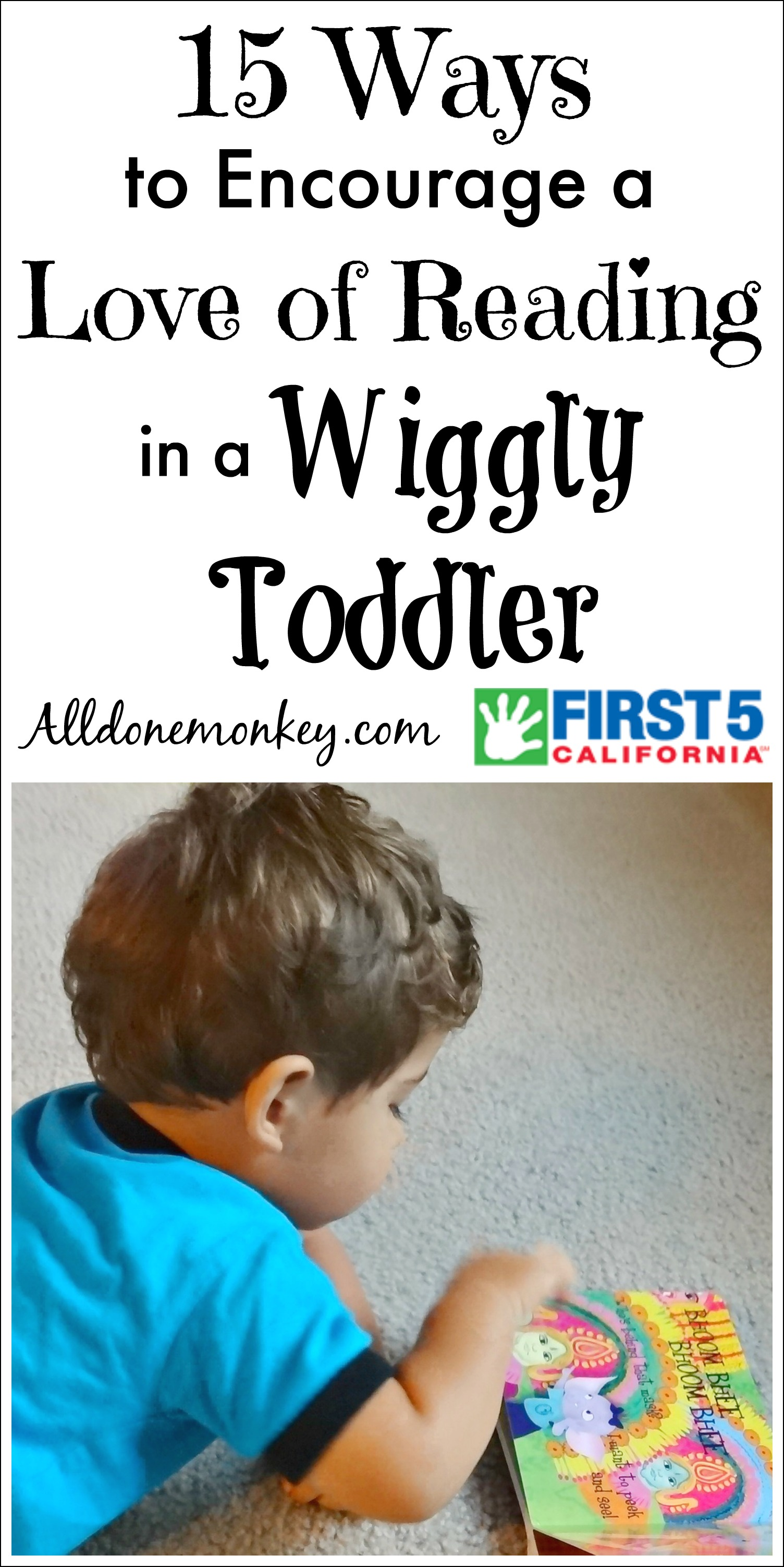 15 Ways to Encourage a Love of Reading in a Wiggly Toddler | Alldonemonkey.com