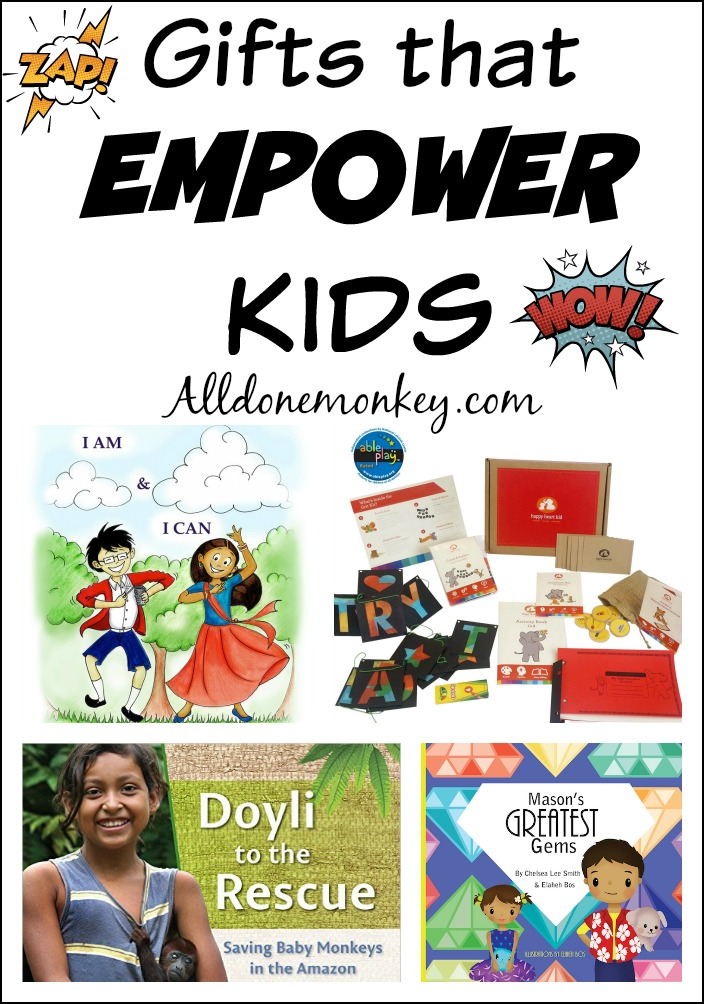 Gifts that Empower Kids | Alldonemonkey.com