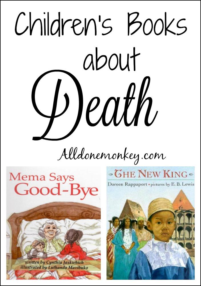 Children's Books about Death | Alldonemonkey.com
