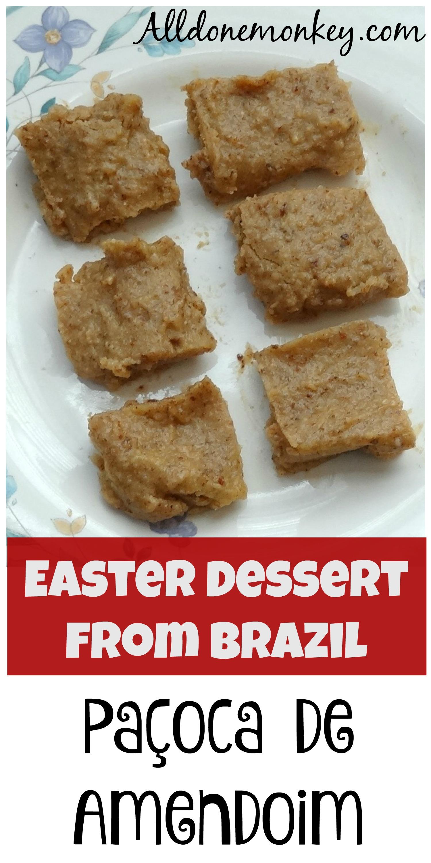 Easter Dessert from Brazil: Paçoca de Amendoim | Alldonemonkey.com