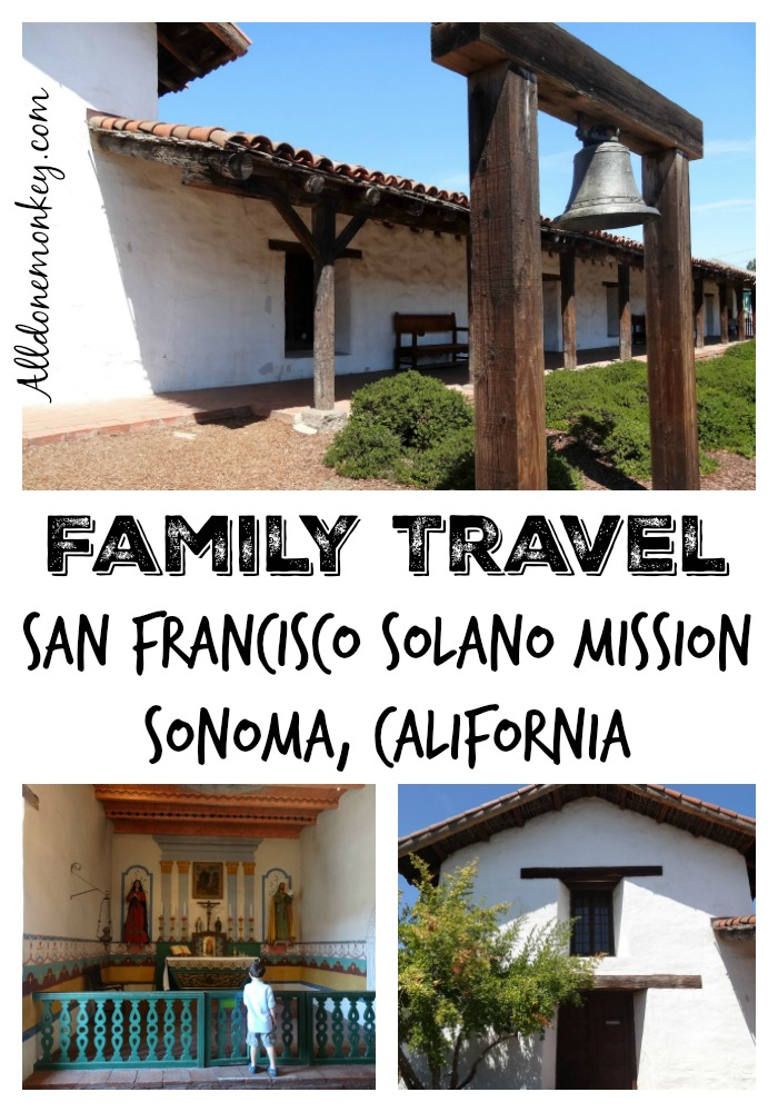 A look at the Sonoma Mission (San Francisco Solano) in Sonoma, California