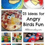 Angry Birds: 25 Crafts, Activities, Food, and More!