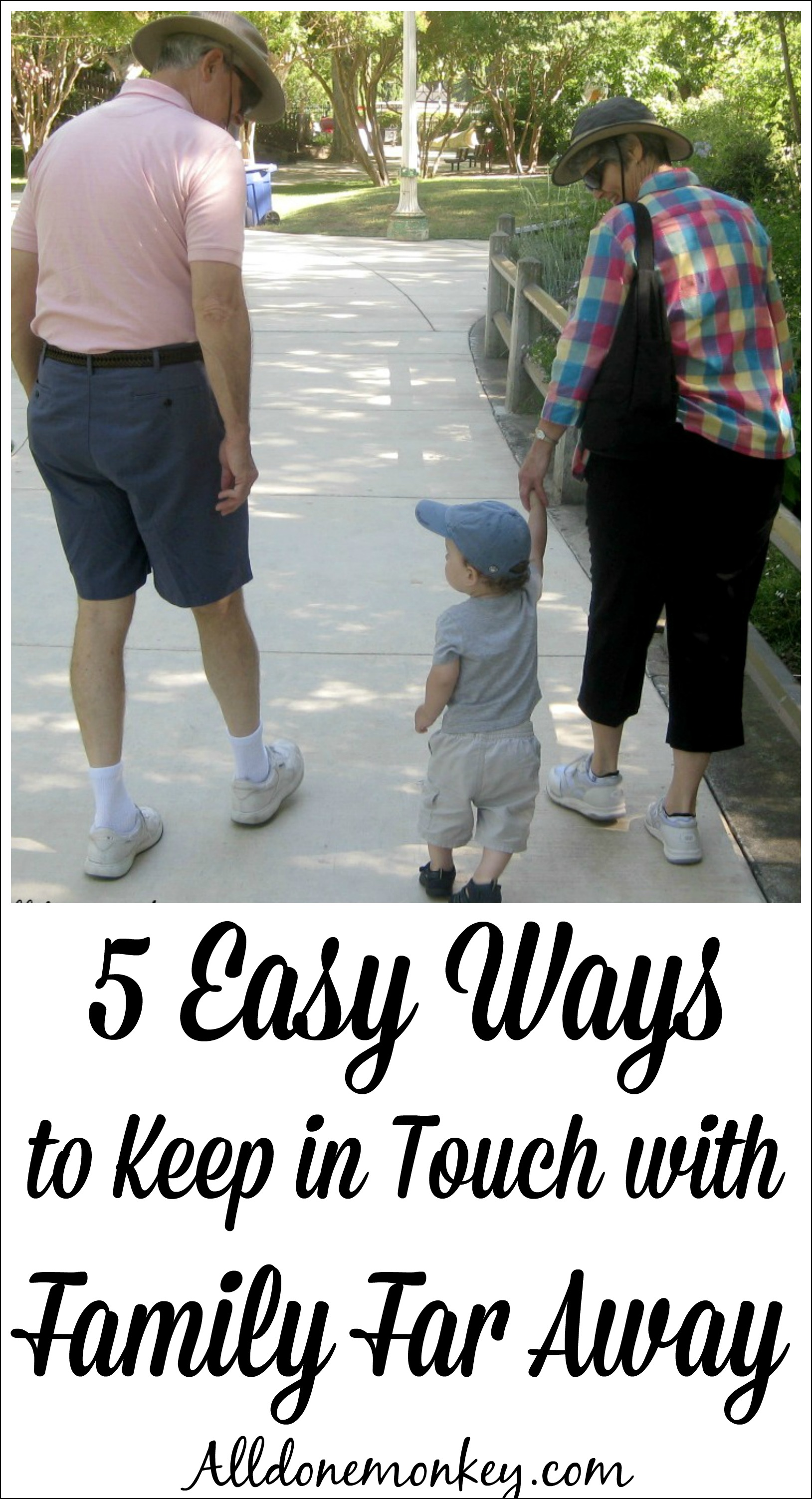 5 Easy Ways to Keep in Touch with Family Far Away | Alldonemonkey.com