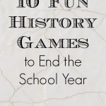 10 History Games to End the School Year