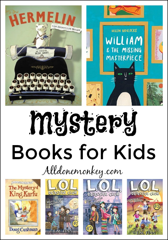 Mystery Books for Kids | Alldonemonkey.com