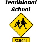 Choosing Traditional School