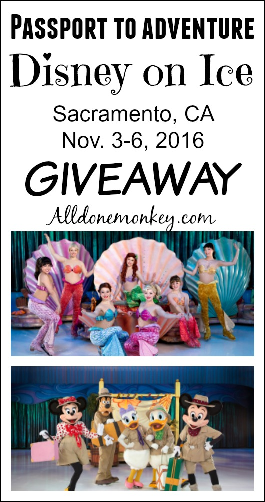Giveaway for tickets to see Disney on Ice in Sacramento