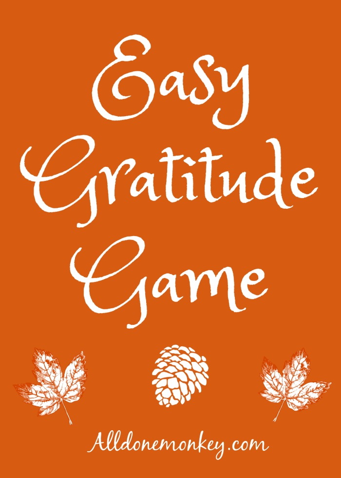 Easy Gratitude Game: Writing Activity | Alldonemonkey.com