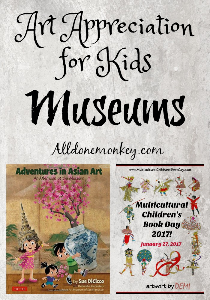 Art Appreciation for Kids: Museums Alldonemonkey.com