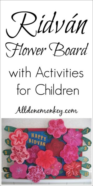 Ridvan Flower Board with Activities for Kids