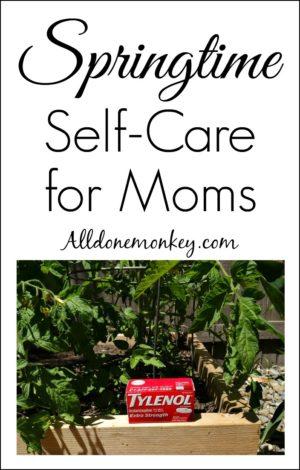 Parenting Hacks: Springtime Self-Care for Moms