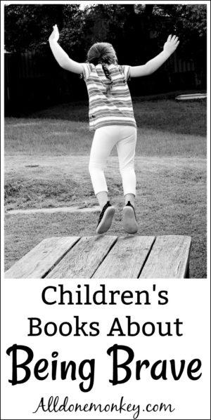Children's Books About Being Brave