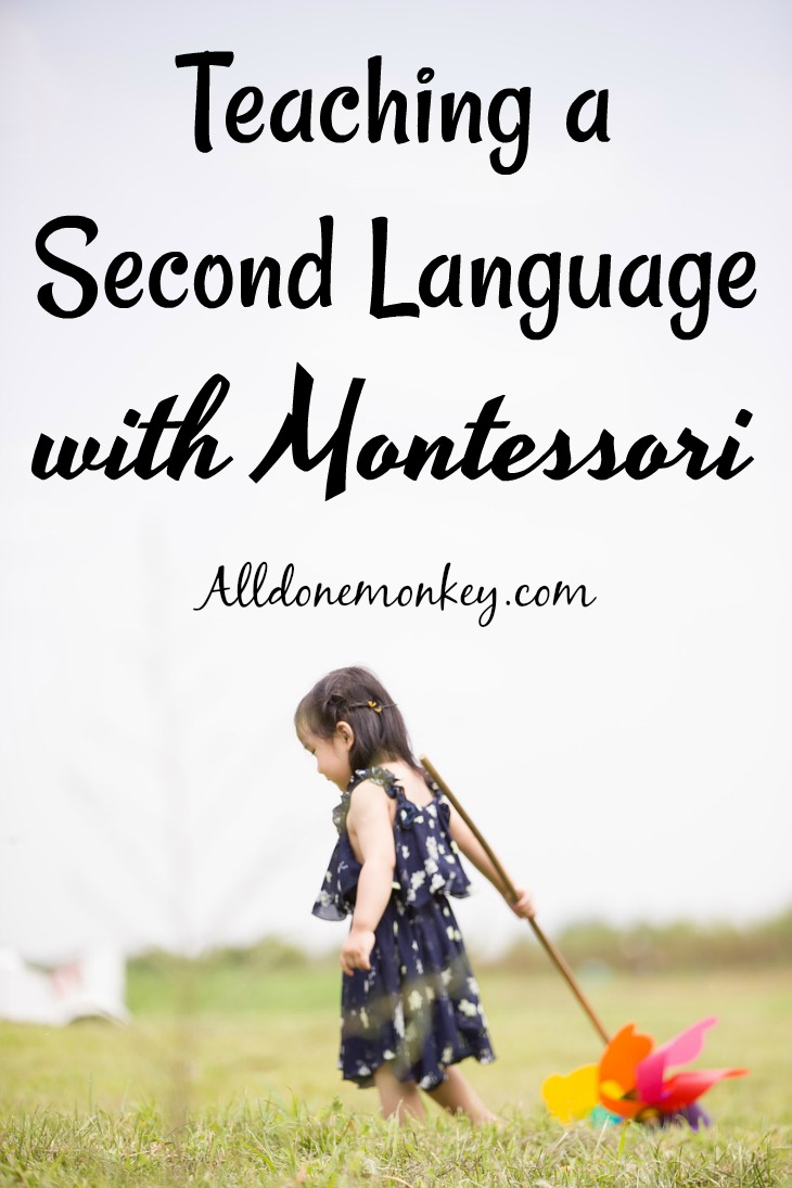 Teaching a Second Language with Montessori | Alldonemonkey.com