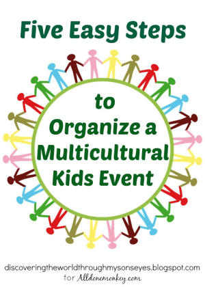 Organize a Multicultural Kids Event in Five Easy Steps