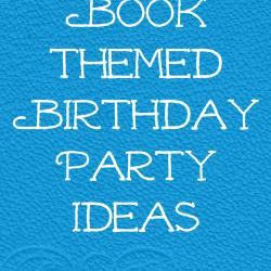 Book-Themed Birthday Party Ideas and Giveaway!
