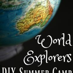 DIY Summer Camp: World Explorers