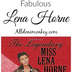 Larger Than Life: The Fierce and Fabulous Lena Horne
