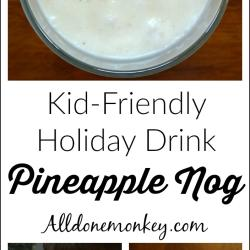 Kid-Friendly Holiday Drink: Haitian Pineapple Nog