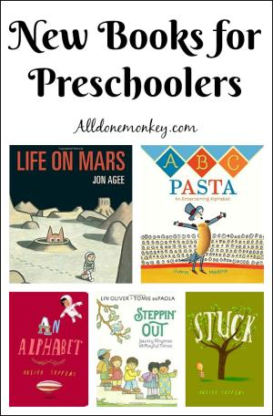 New Books for Preschoolers You Won't Want to Miss