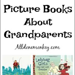 New Picture Books About Grandparents