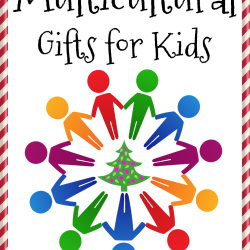 Multicultural Gifts for Kids