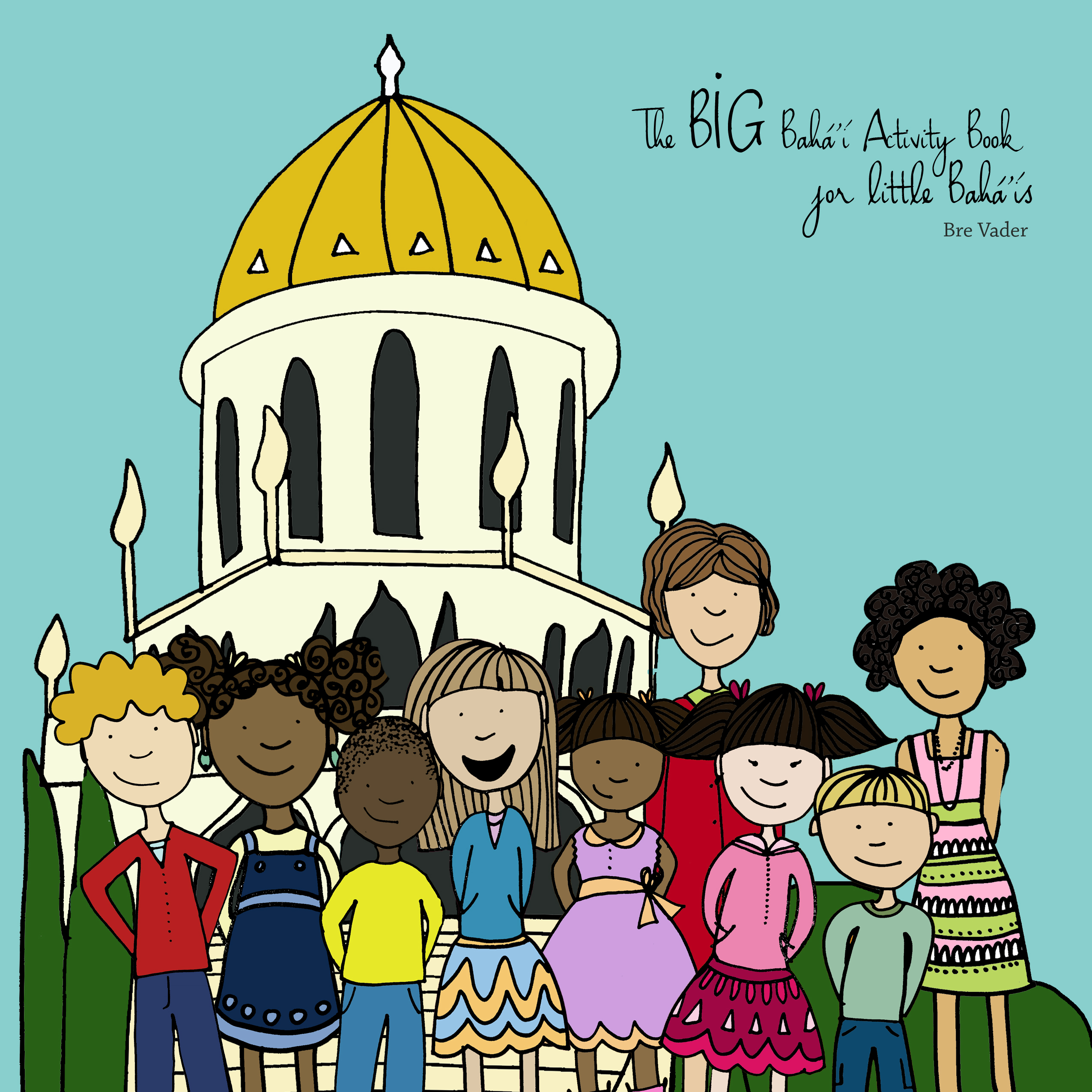 BIG Baha'i Activity Book for Little Baha'is - Baha'i Kids
