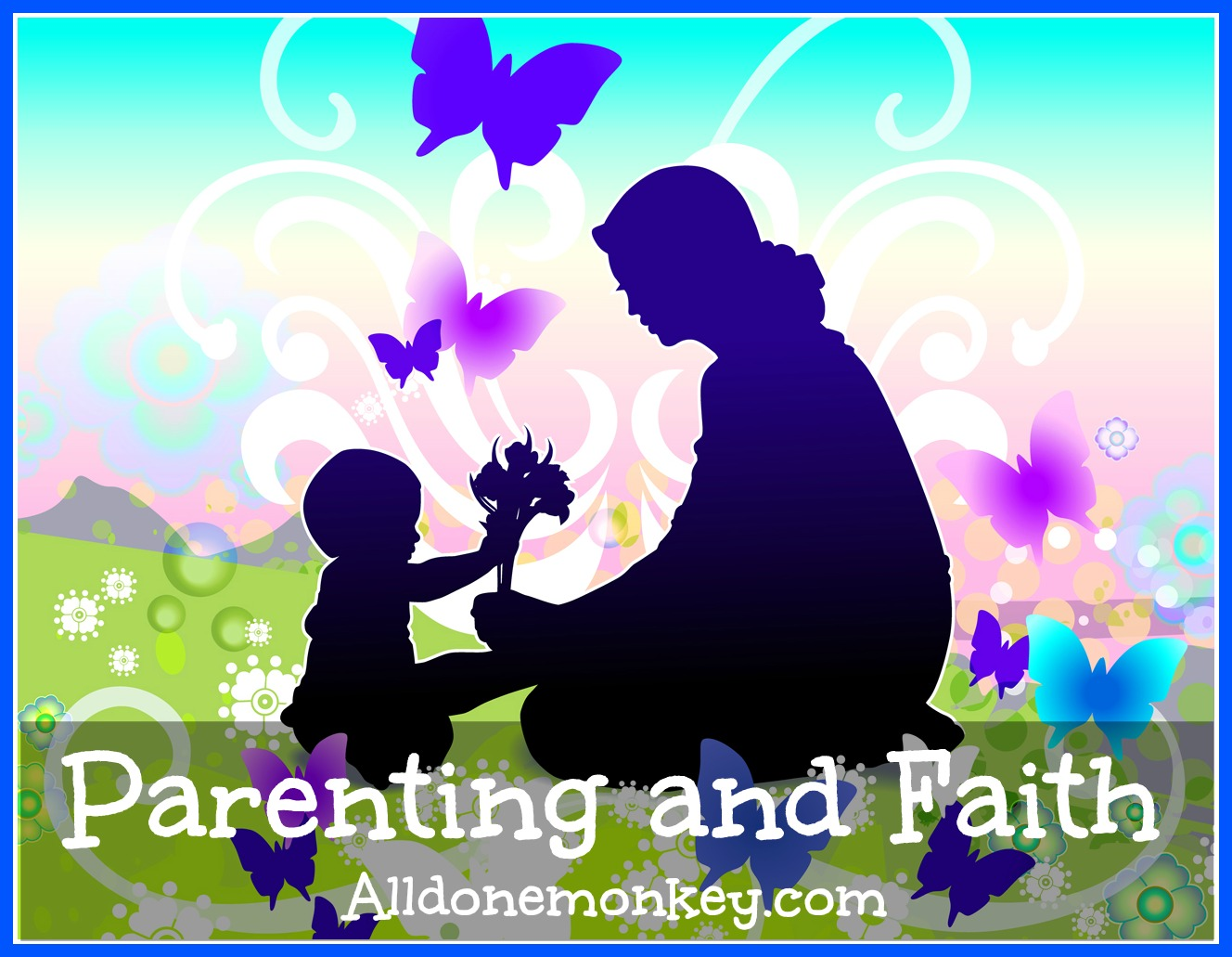 parenting and faith