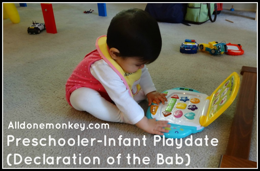 Preschooler Infant Playdate - Declaration of the Bab - Alldonemonkey.com