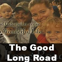 The Good Long Road