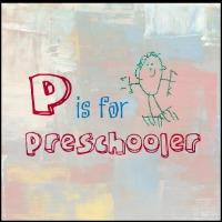 P is for Preschooler