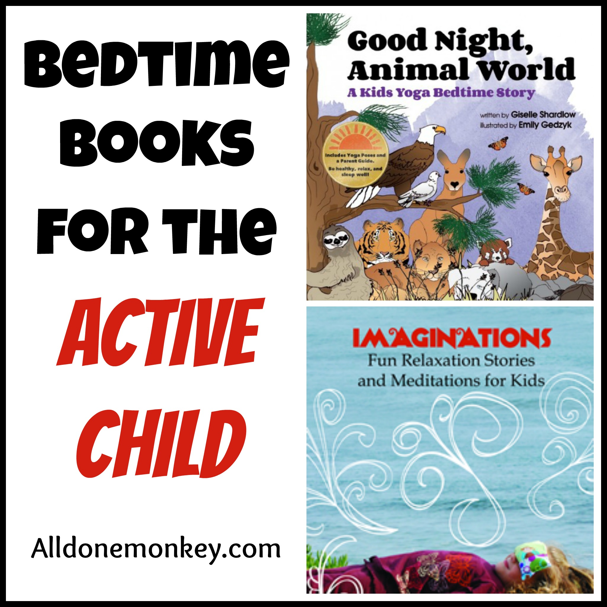 Bedtime Books for the Active Child - All Done Monkey