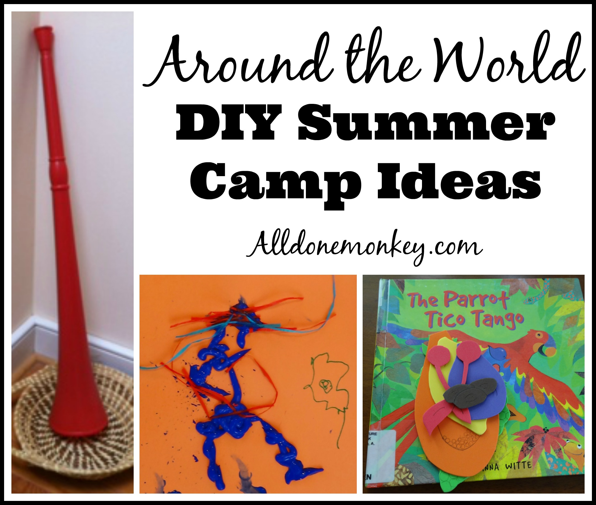 Around The World Summer Camp Ideas