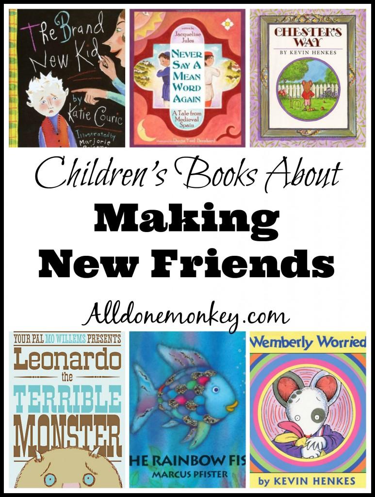 Children's Books About Making New Friends | Alldonemonkey.com