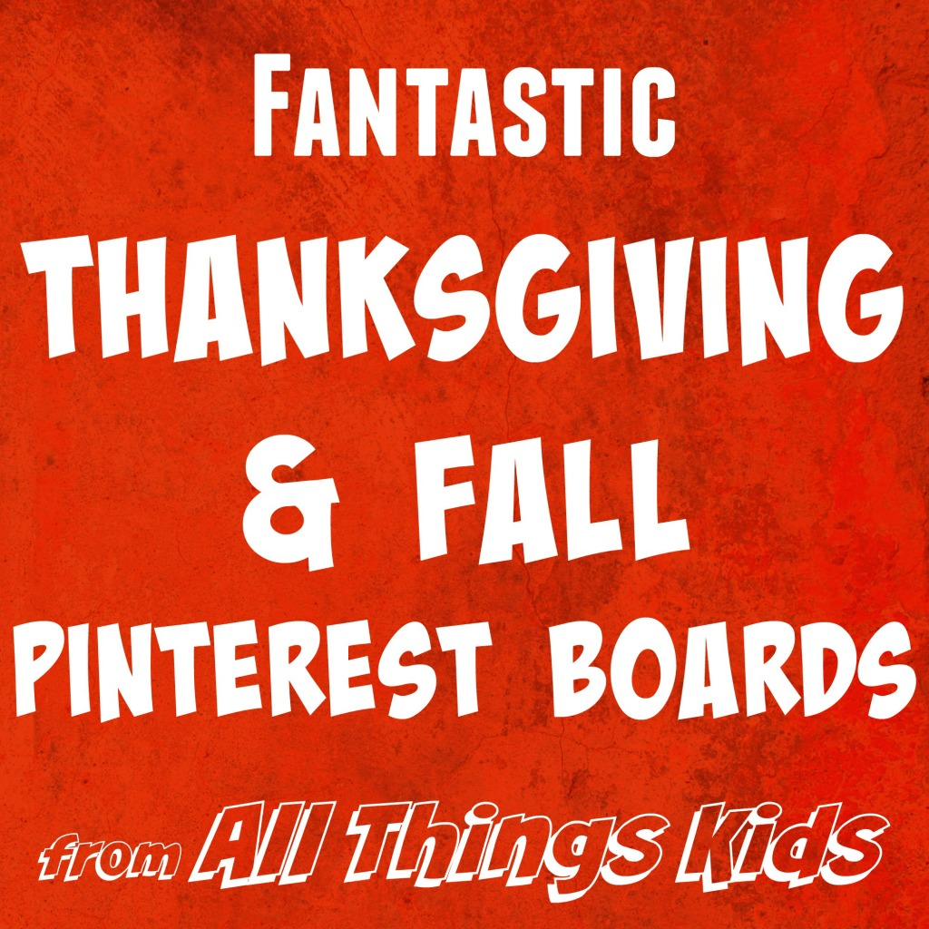 Fantastic Thanksgiving and Fall Pinterest Boards from All Things KidsBoards Button