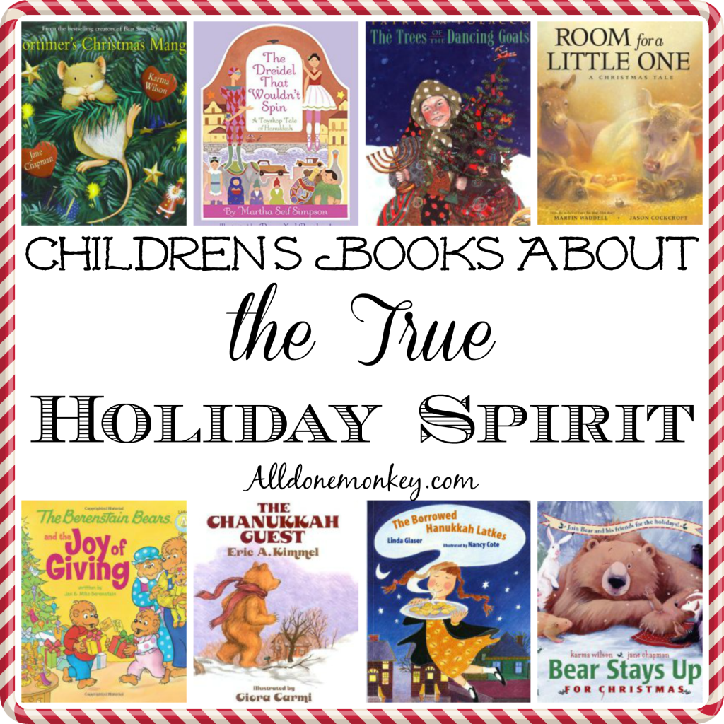 Children's Books About the True Holiday Spirit | Alldonemonkey.com