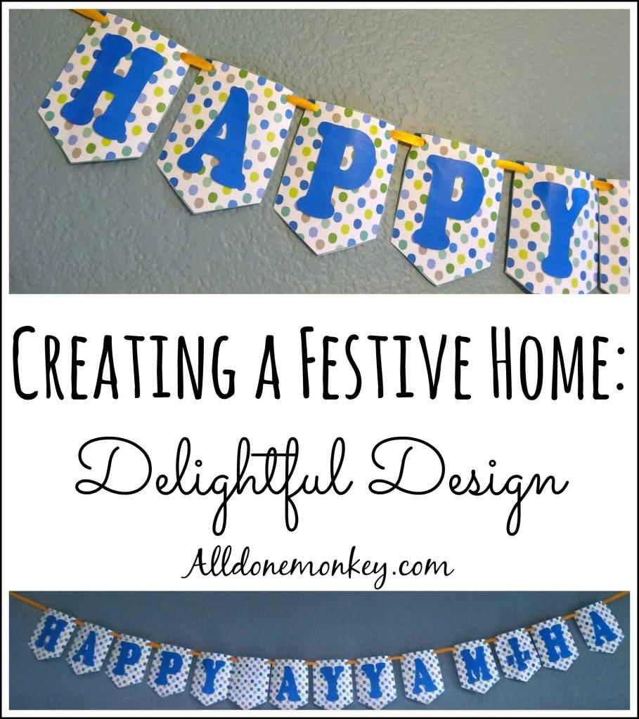Creating a Festive Home {Delightful Design}   Alldonemonkey.com