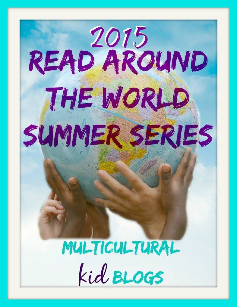 Read Around the World Summer Reading Series 2015   Multicultural Kid Blogs