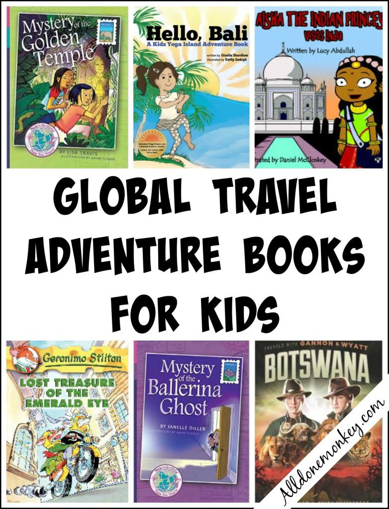 Global Travel Adventure Books for Kids   Alldonemmonkey.com