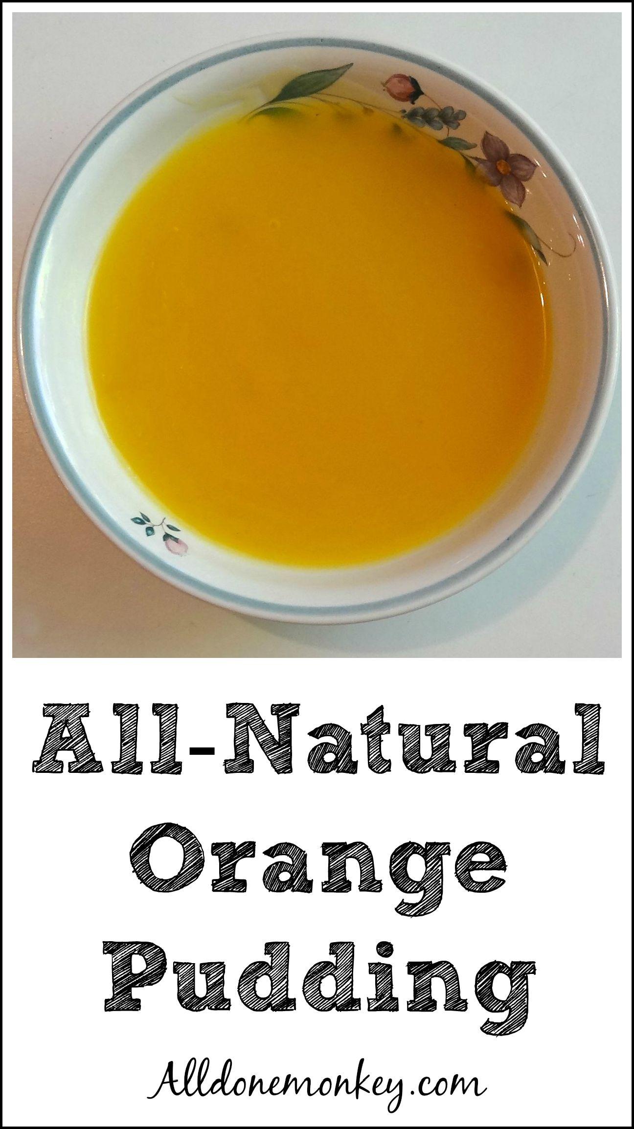 All-Natural Orange Pudding {Atol de Naranja} | Alldonemonkey.com
